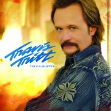 The Calm After… Lyrics Travis Tritt