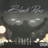 Black Rose Lyrics TYRESE
