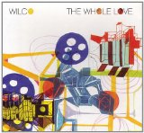The Whole Love Lyrics Wilco