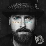 Jekyll + Hyde Lyrics Zac Brown Band
