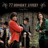 Long Way (Single) Lyrics 77 Bombay Street