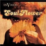 Soul Flower Lyrics En Vogue
