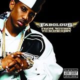 From Nothin' to Somethin' Lyrics Fabolous