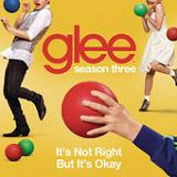 It's Not Right But It's Okay (Single) Lyrics Glee Cast