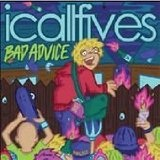 Bad Advice (EP) Lyrics I Call Fives
