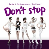 Don't Stop Lyrics Latte