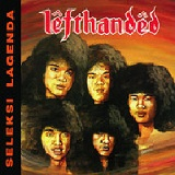 Seleksi Lagenda Lyrics Lefthanded