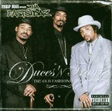 Duces 'n Trayz: The Old Fashioned Way Lyrics Snoop