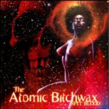 I Lyrics The Atomic Bitchwax