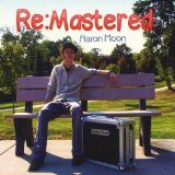 Re:Mastered Lyrics Aaron Moon