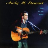 Man in the Moon Lyrics Andy M Stewart