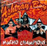 Macho Champions Lyrics Ashtray Boy