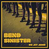 On My Mind (EP) Lyrics Bend Sinister