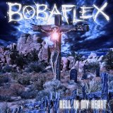 Hell In My Heart Lyrics Bobaflex