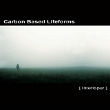 Interloper Lyrics Carbon Based Lifeforms