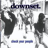 Check Your People Lyrics Downset