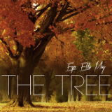 The Tree (EP) Lyrics Ego Ella May