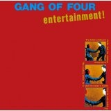 Entertainment! Lyrics Gang Of Four