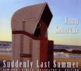 Suddenly Last Summer Lyrics Jimmy Somerville