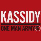 One Man Army Lyrics Kassidy
