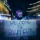 Welcome To Palm City (EP) Lyrics Ligeia