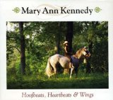 Hoofbeats, Heartbeats & Wings Lyrics Mary Ann Kennedy