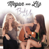 Bad for Me (EP) Lyrics Megan & Liz