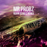 Waves (Robin Schulz Radio Edit) [Single] Lyrics Mr. Probz