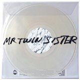 Mr Twin Sister Lyrics Mr Twin Sister