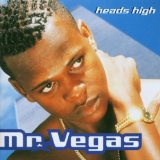 Heads High Lyrics Mr Vegas