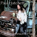 Willie Johnson's Place Lyrics Paul Hatchett