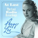 At Last: The Lost Radio Recordings Lyrics Peggy Lee