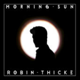 Morning Sun (Single) Lyrics Robin Thicke