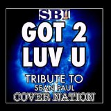 Got 2 Luv U (Single) Lyrics Sean Paul
