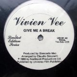 Give Me A Break Lyrics Vivien Vee