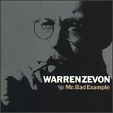 Mr. Bad Example Lyrics Warren Zevon