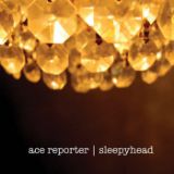 Sleepyhead (EP) Lyrics Ace Reporter