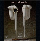 Below The Waste Lyrics Art Of Noise