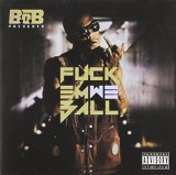 Fuck Em We Ball Lyrics B.o.B