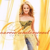 Carnival Ride Lyrics Carrie Underwood