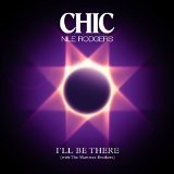 I'll Be There EP Lyrics Chic