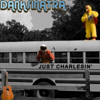 Just Charlesin' Lyrics Dank Sinatra