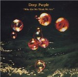 Who Do We Think We Are Lyrics Deep Purple
