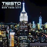 Club Life, Vol. 4 - New York City Lyrics DJ Tiesto