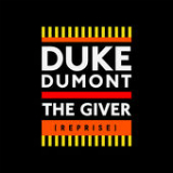 The Giver (Reprise) [Single] Lyrics Duke Dumont