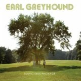 Suspicious Package Lyrics Earl Greyhound