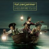 A Kiss Before You Go Lyrics Katzenjammer