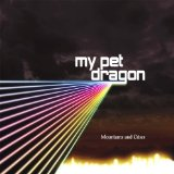 Mountains And Cities Lyrics My Pet Dragon