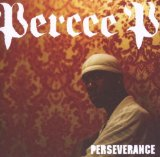 Perseverance Lyrics Percee P
