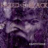 Sacraficed Lyrics Razed In Black